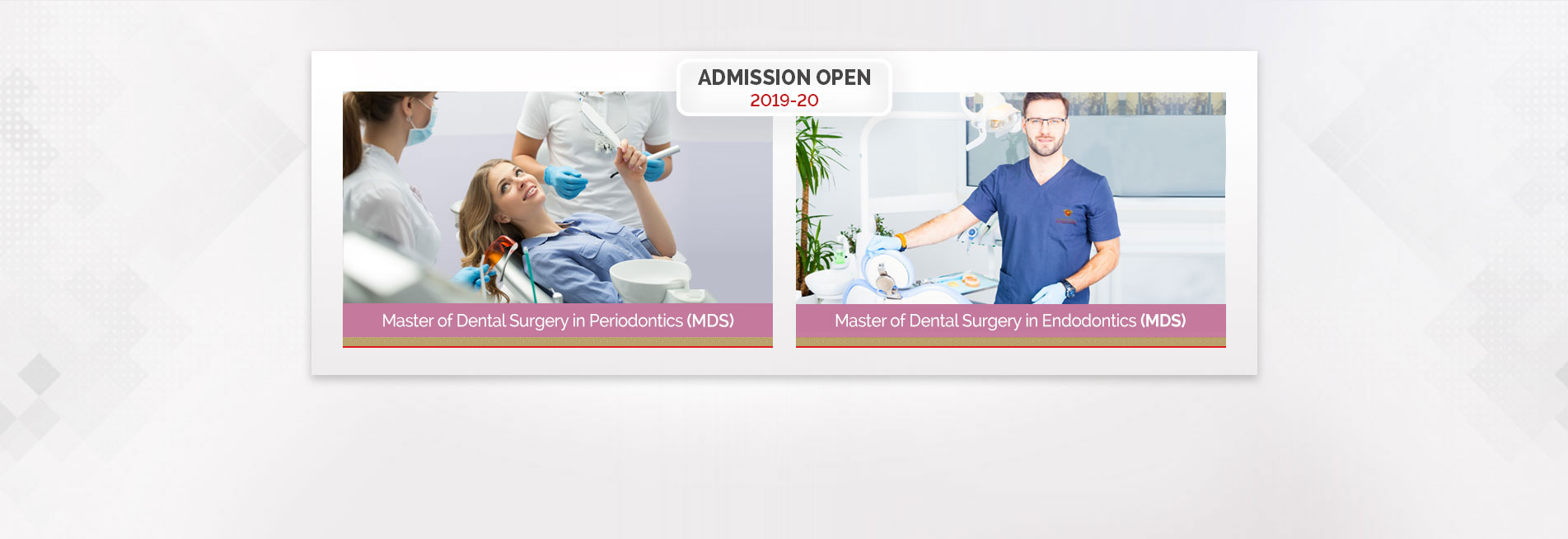 Master of Dental Surgery in Periodontics & Endodontics (MDS)